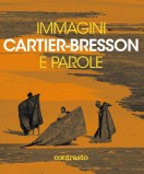 Henri Cartier-Bresson: Immagini e Parole