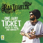 Ras Tewelde, One Way Ticket: Rasta at Home and Abroad