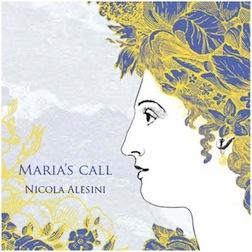 Nicola Alesini: Maria's Call
