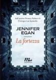 Jennifer Egan. La fortezza
