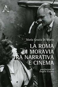 Moravia, Roma e il cinema: creatività e simbiosi