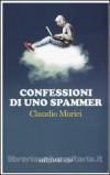 Valerio Morici. Confessioni di un spammer