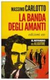 Massimo Carlotto. La banda degli amanti