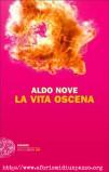 Aldo Nove. La vita oscena