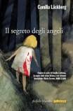 Camilla Lackberg. Il segreto degli angeli.