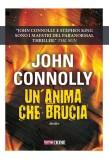 John Connolly. Un'anima che brucia