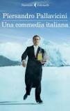 Piersandro Pallavicini. Una commedia italiana