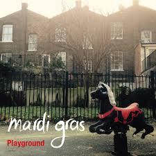 Mardi Gras  Playground