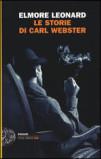 Elmore Leonard, Le storie di Carl Webster