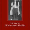 Mordecai Richler, La storia di Mortimer Griffin