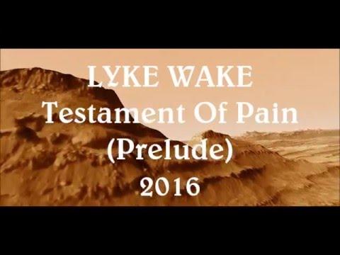 LYKE WAKE testament