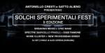 Solchi Sperimentali Fest: II Edizione: la dimensione dell'inquietudine cosmica