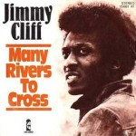 Jimmy_Cliff_-_Many_Rivers_To_Cross