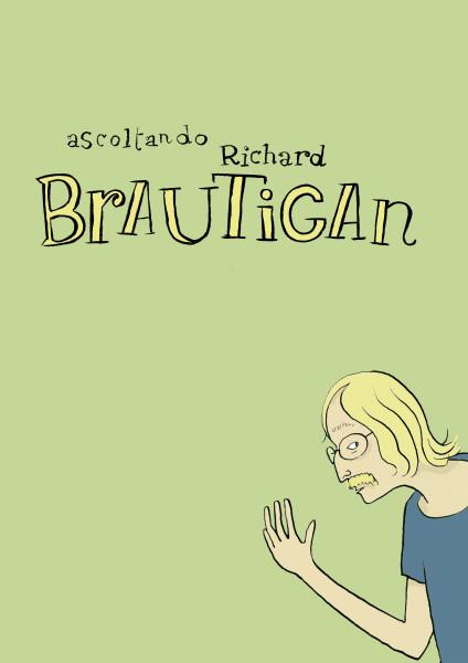 """""""Ascoltando Richard Brautigan"""", copertina del fumetto di Marco Petrella"""