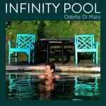 """Odette Di Maio e la sua """"Infinity Pool"""""""