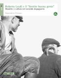"""Domenico Ferraro: Roberto Leydi e il """"Sentite buona gente"""""""