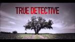 TRUE DETECTIVE:  Il trionfo della scrittura televisiva