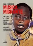 Musica Migrante: Dall'Africa all'Italia passando per il Mediterraneo