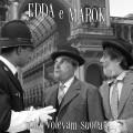 Edda e Marok – Noio; volevam suonar._copertina