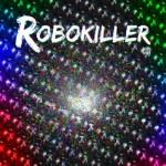 il nuovo disco dei Thing Mote : Robokiller