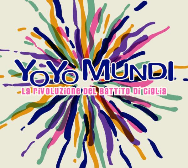 YO_YO_MUNDI-LA_RIVOLUZIONE-copertina-740x663
