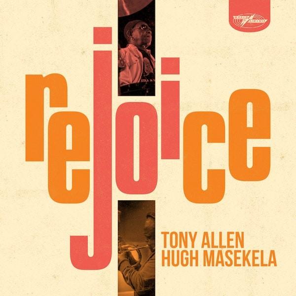 Rejoice_Allen & Masekela