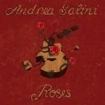 """Le """"Roses"""" di Andrea Salini"""