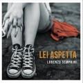Lorenzo-Semprini-Lei-aspetta